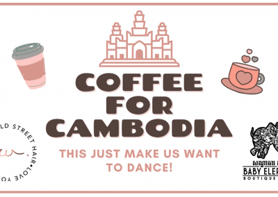 Coffee For Cambodia with Wickfield St Hair
